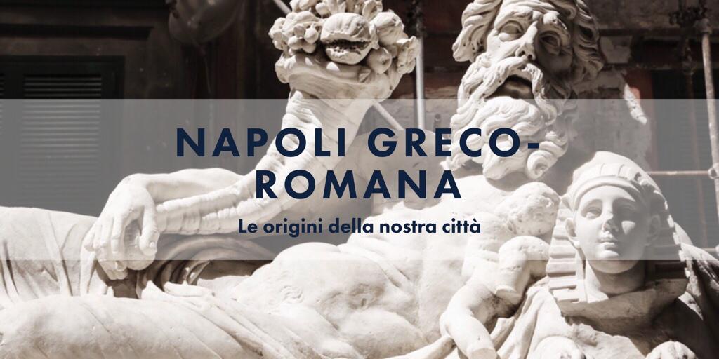 napoli_greco_romana_origini