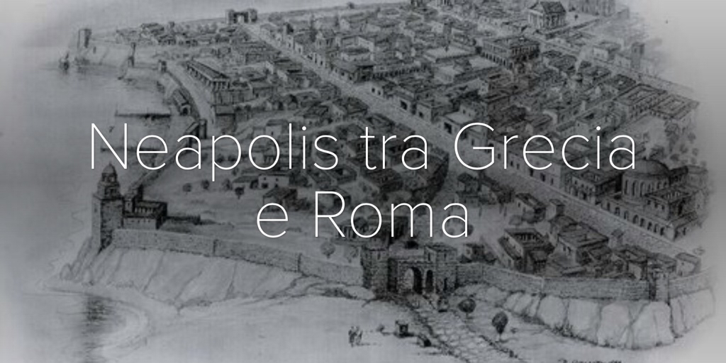 neapolis_tra_grecia_e_roma
